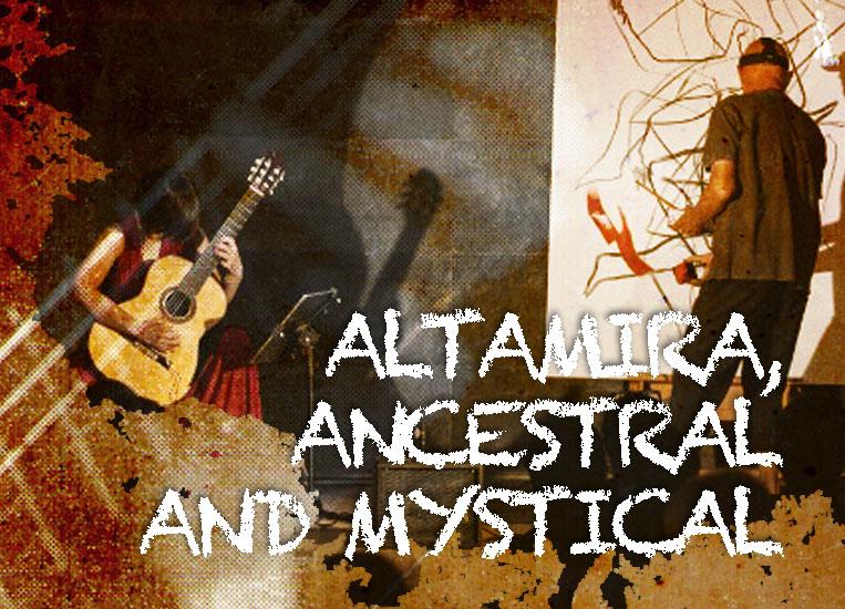 Saturday, October 24, 8:00 p.m. | ALTAMIRA, ANCESTRAL AND MYSTICAL | Silvia Nogales (guitar) & Josep María Rius – JOMA (painting)