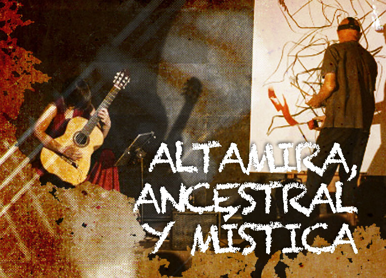 Saturday, October 24, 8:00 p.m. | ALTAMIRA, ANCESTRAL AND MYSTICAL | Silvia Nogales (guitar) & Josep María Rius – JOMA (painting)