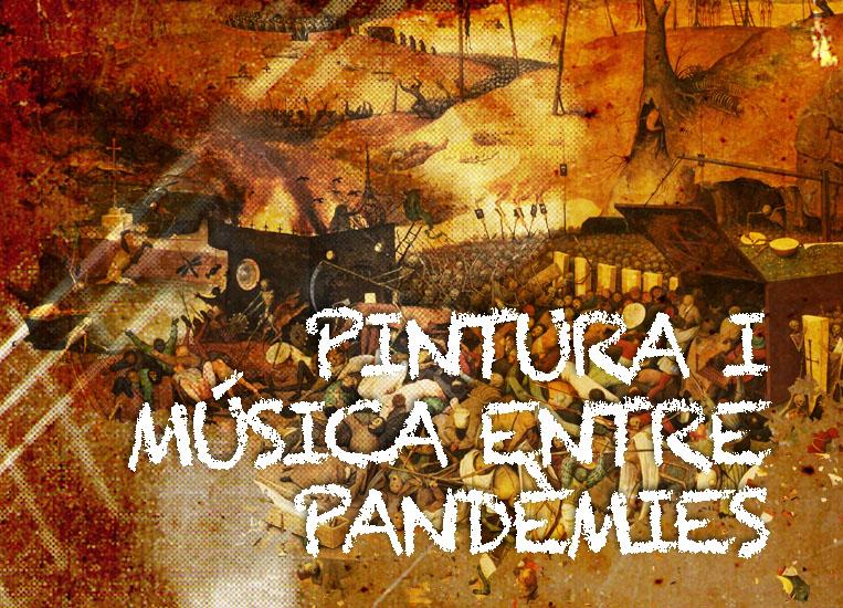 Dissabte, 31 de octubre, 20.00h | PINTURA I MÚSICA ENTRE PANDÈMIES | Ernest Martínez (guitarra)