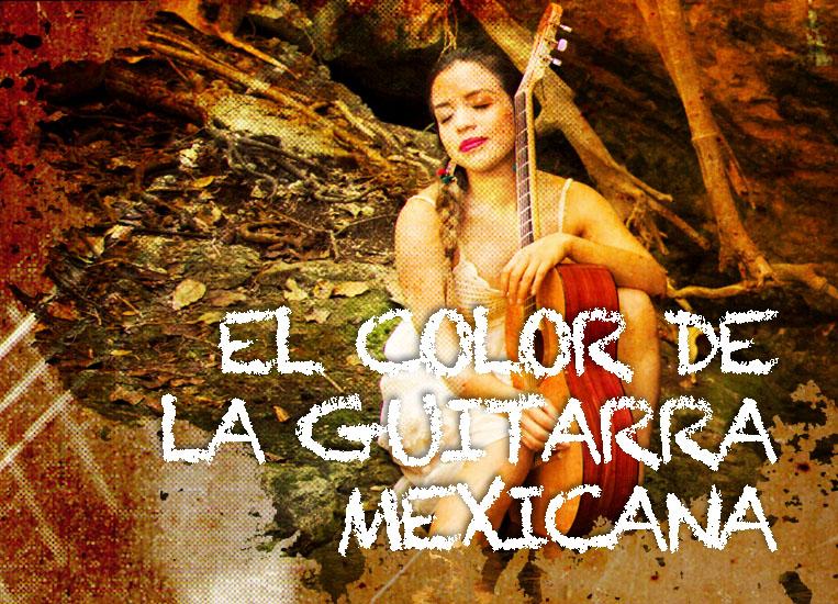 Sábado, 7 de noviembre, 20:00h | EL COLOR DE LA GUITARRA MEXICANA | Mariana Gómez (guitarra)